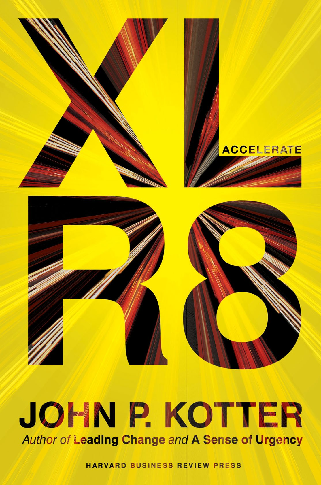 Accelerate: Building Strategic Agility for a Faster-Moving World pdf