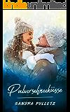 Pulverschneeküsse (German Edition)