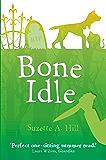 Bone Idle (Francis Oughterard 3)