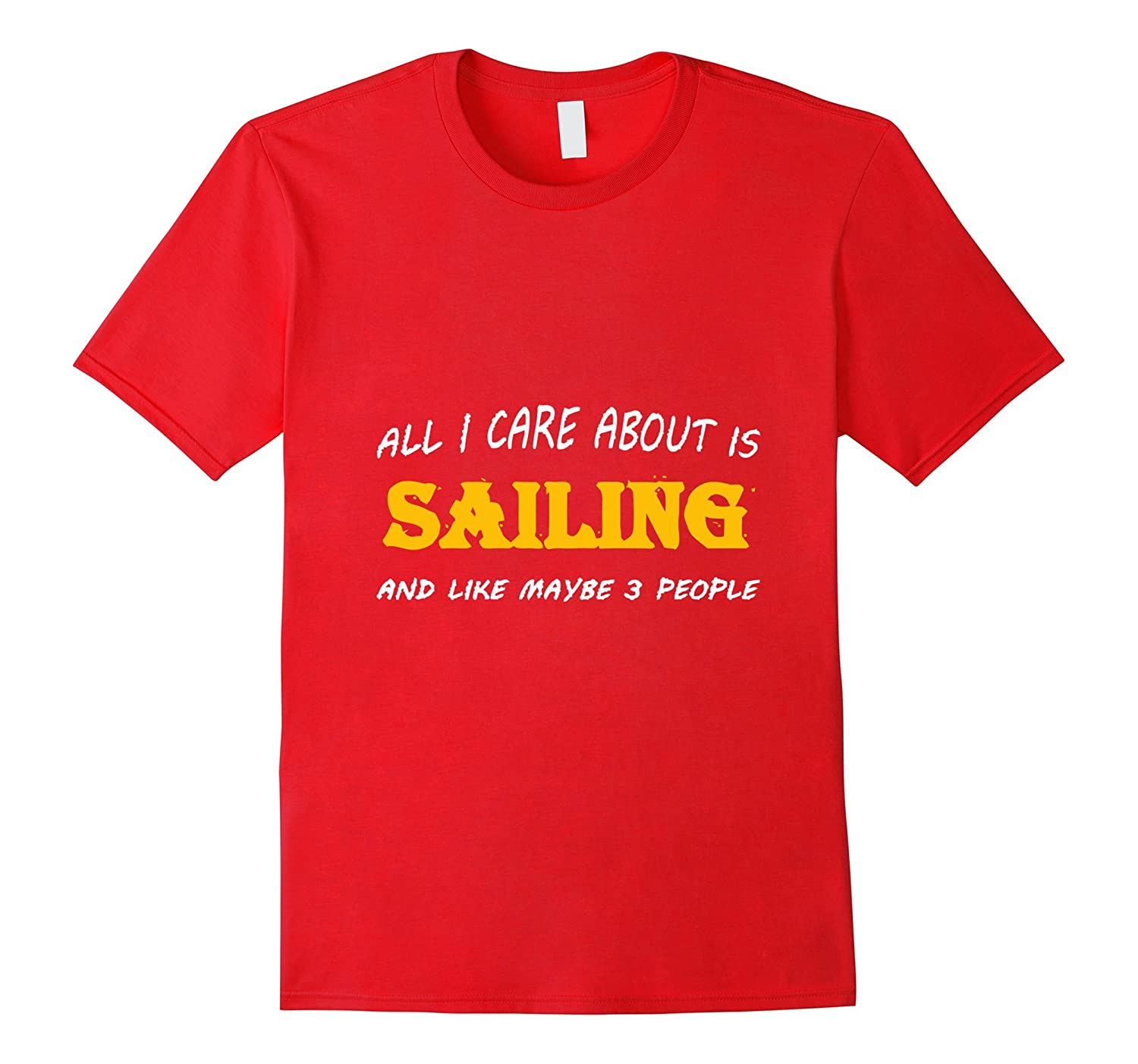 ALL I CARE ABOUT IS SAILING tshirt-BN