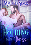 Holding Tess (The McKenna Brothers Book 2)