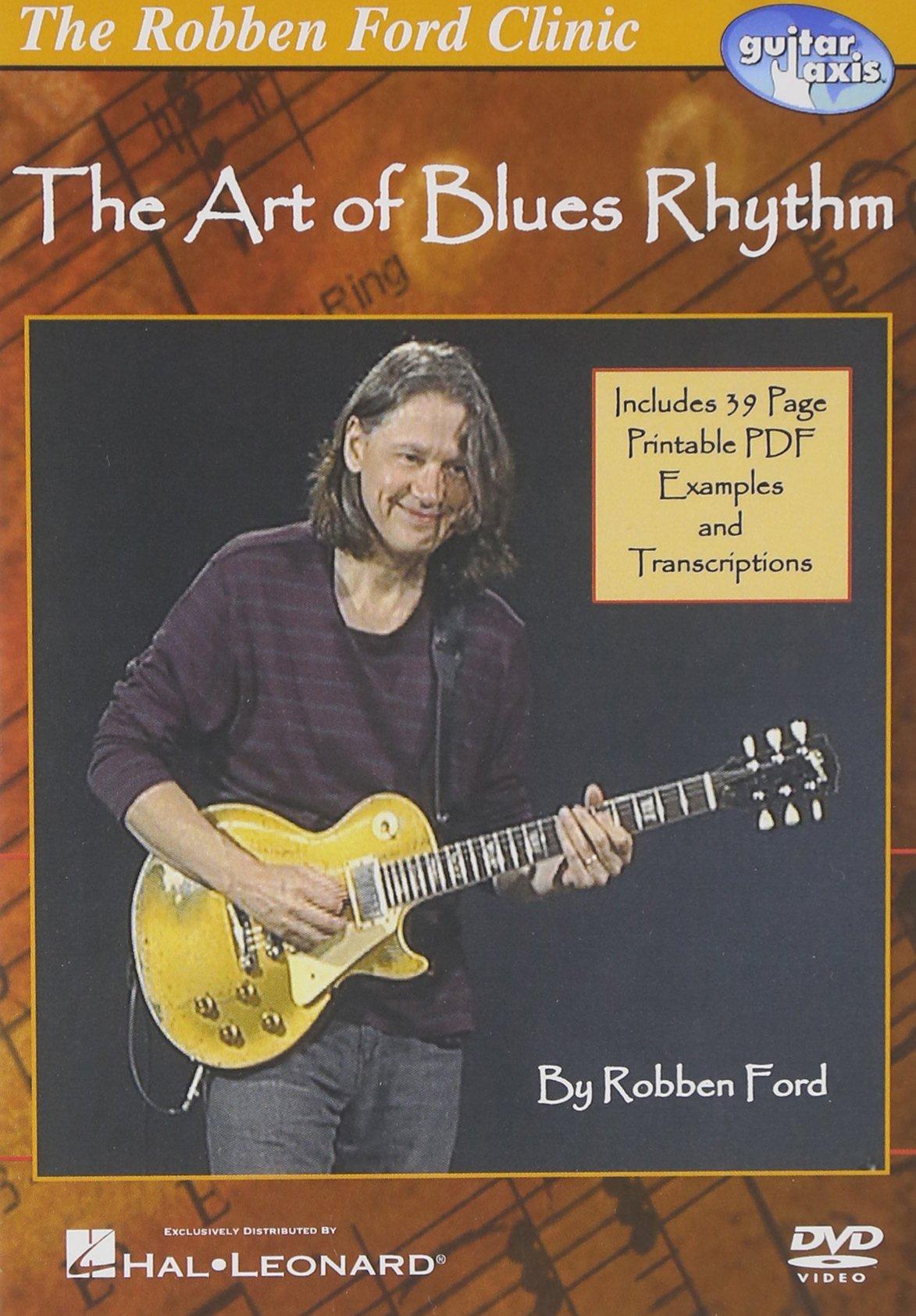 DVD : Robben Ford - The Art Of Blues Rhythm (DVD)