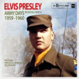 Elvis Presley Army Days Revisited Part 2 (The Bootleg Series)