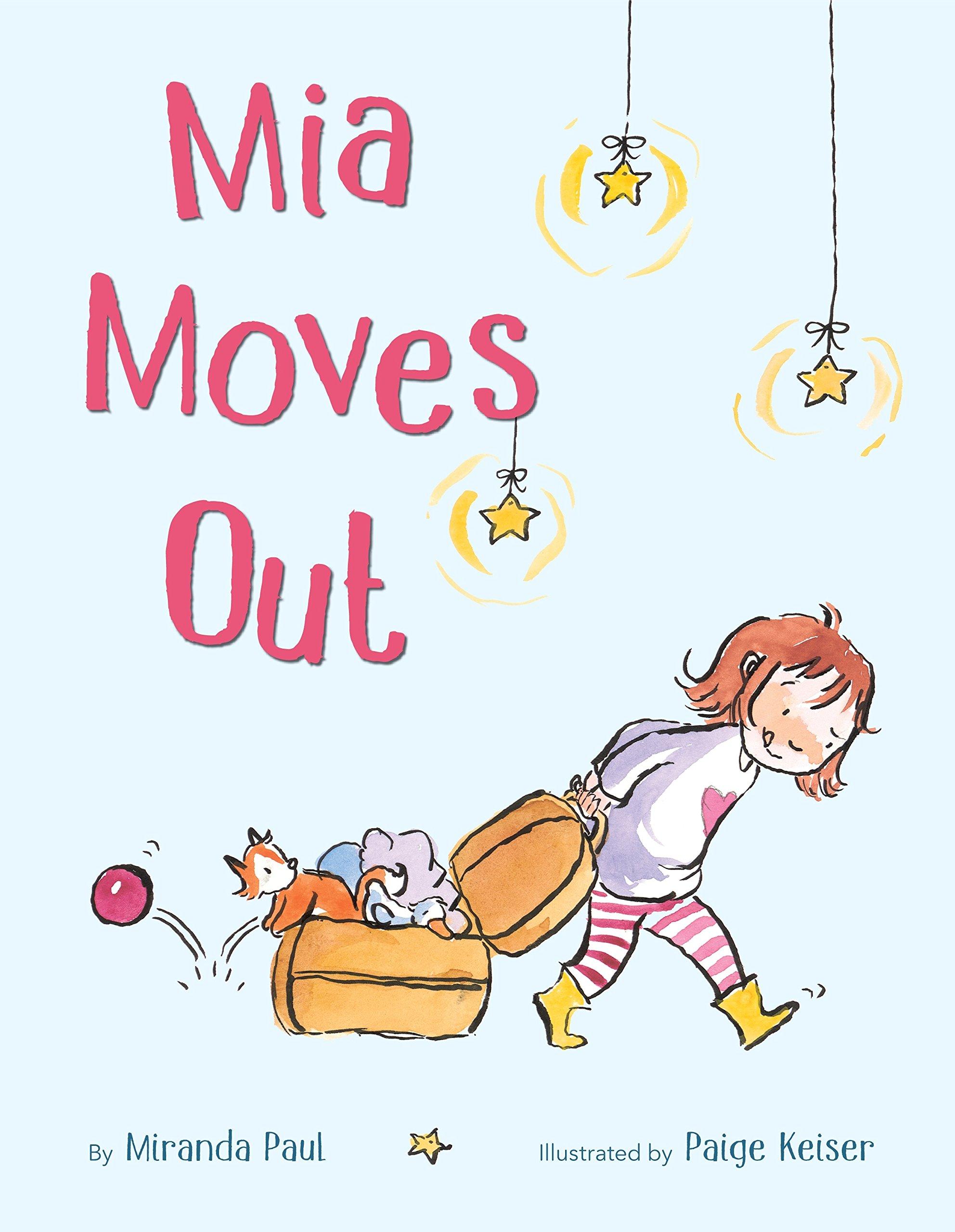 Mia Moves Out: Miranda Paul, Paige Keiser: 9780399553325