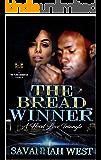 The Bread Winner: A Hood Love Triangle