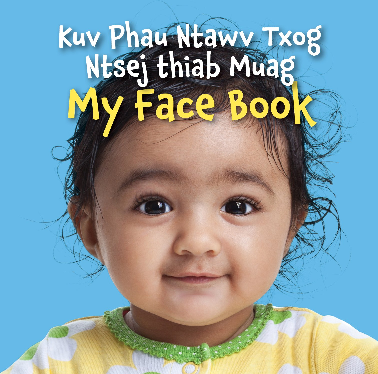 Read Online My Face Book (Hmong Edition) pdf epub