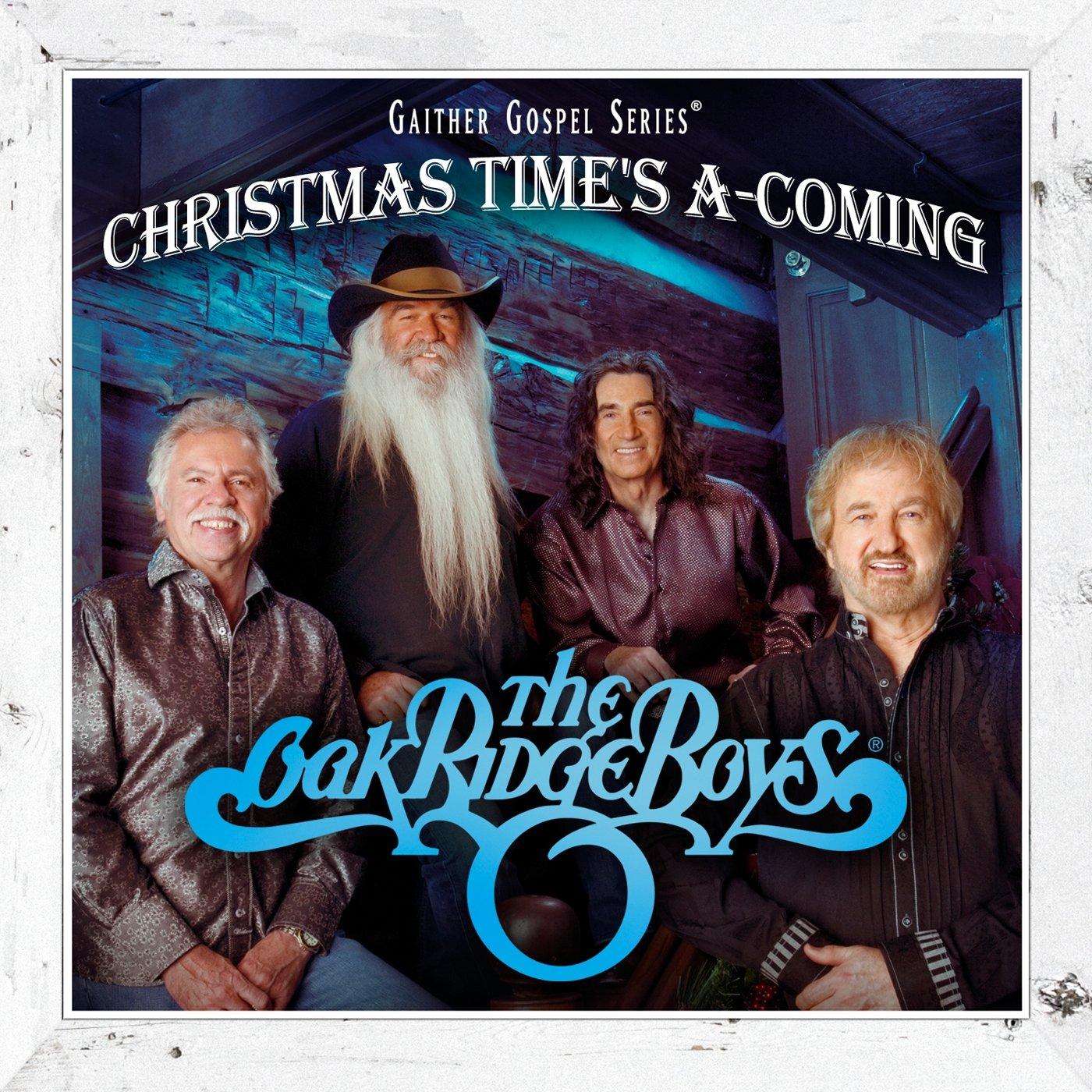 Oak Ridge Boys - Christmas Time\'s A-Coming - Amazon.com Music