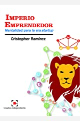 Imperio Emprendedor: Mentalidad para la Era Startup (Spanish Edition) Kindle Edition
