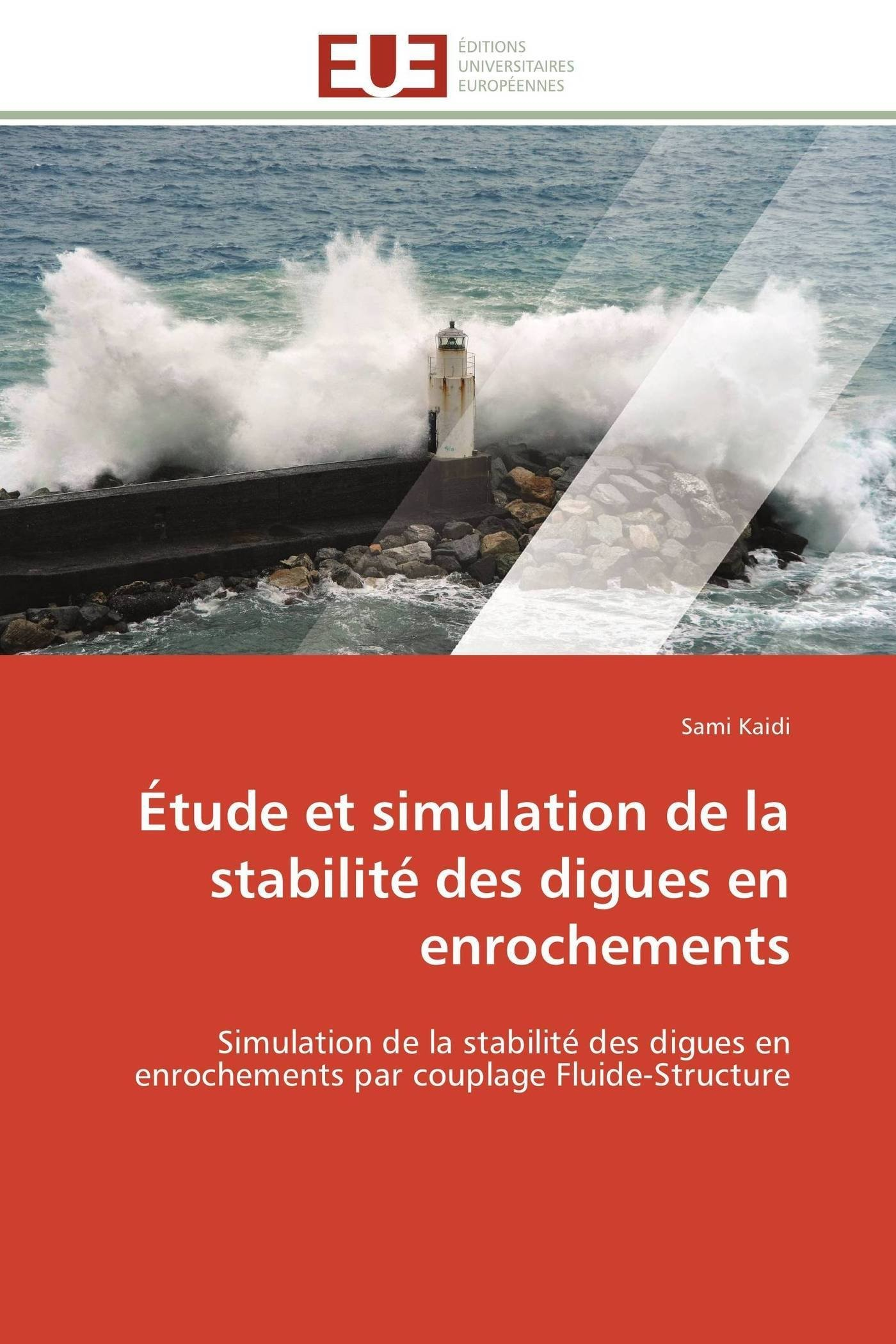 Étude et simulation de la stabilité des digues en enrochements