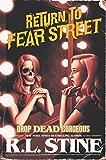 Drop Dead Gorgeous (Return to Fear Street Book 3)
