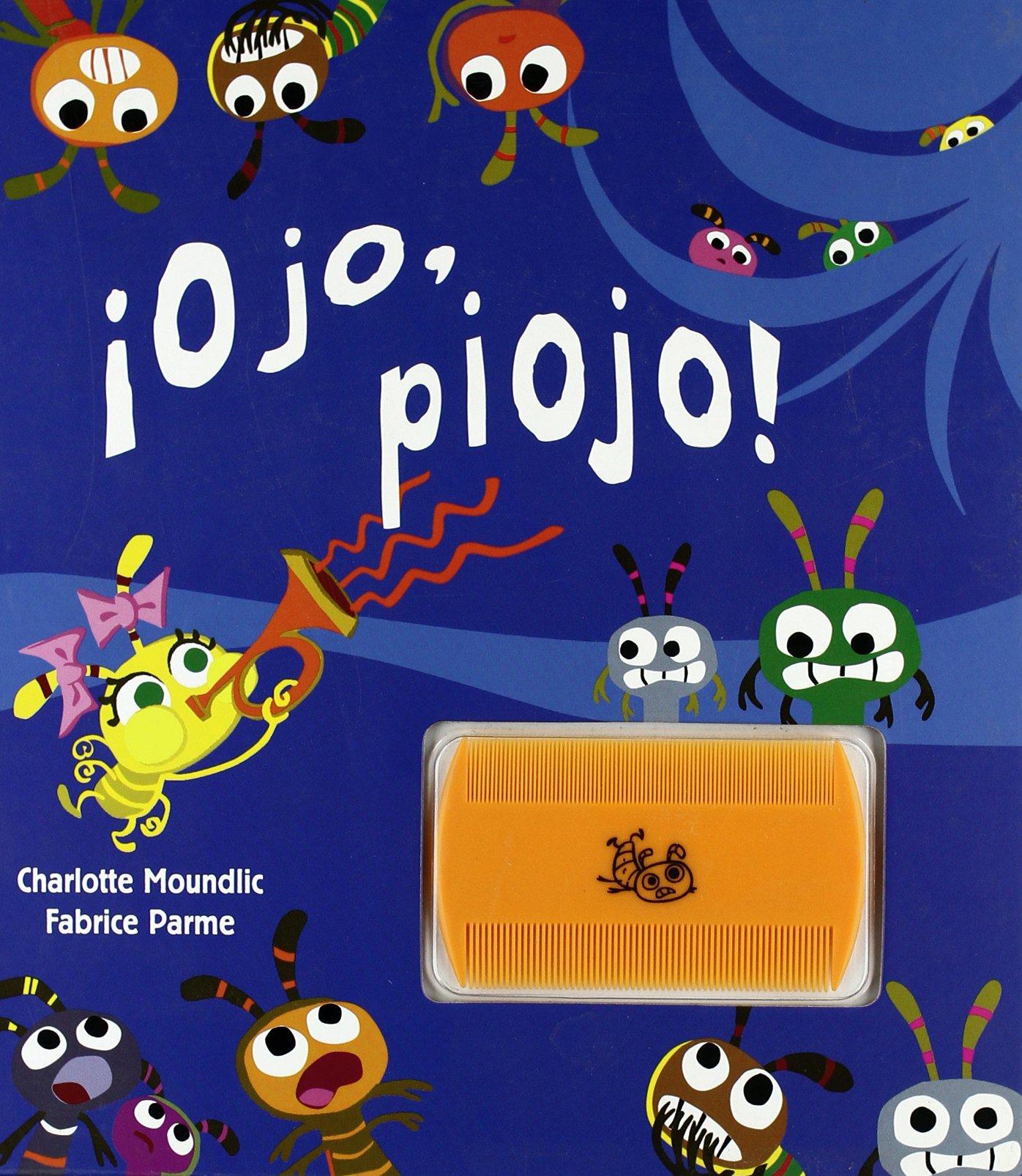 Ojo, piojo! (Infantil Y Juvenil): Moundlic, Charlotte, Dreher,  Véronique, Tocut, Evelyne: Libros