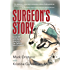 Surgeon's Story: Inside OR-1 with One of America's Top Pediatric Heart Surgeons