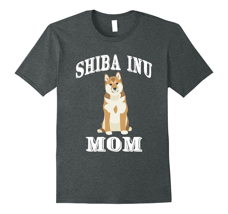 Shiba Inu Gift Shirt, Shiba Inu Mom Funny Shirts