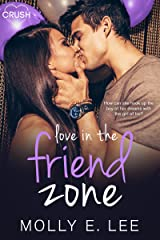 Love in the Friend Zone (Grad Night Book 1)