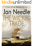 The Wicked Trade (Sea Officer William Bentley Book 2)