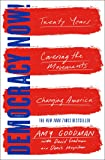 Democracy Now!: Twenty Years Covering the Movements Changing America