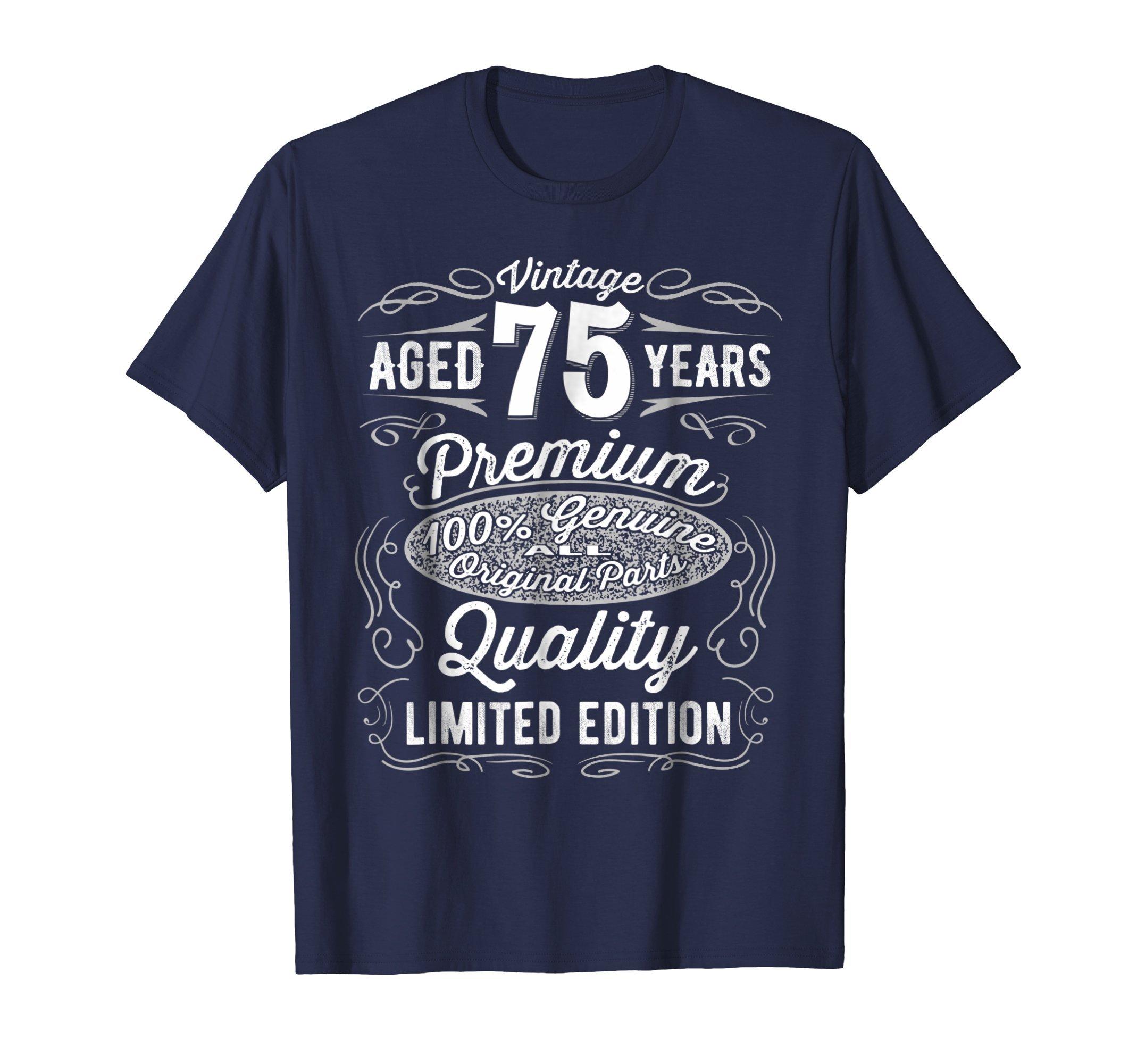 75 Year Old Birthday Gift Vintage YR T Shirt