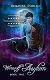 Werewolf Asylum (The Amazing Wolf Boy Book 2)