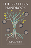 The Grafter's Handbook: Revised & updated edition (English Edition)
