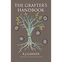 The Grafter's Handbook: Revised & updated edition: Revised & updated edition (English Edition)