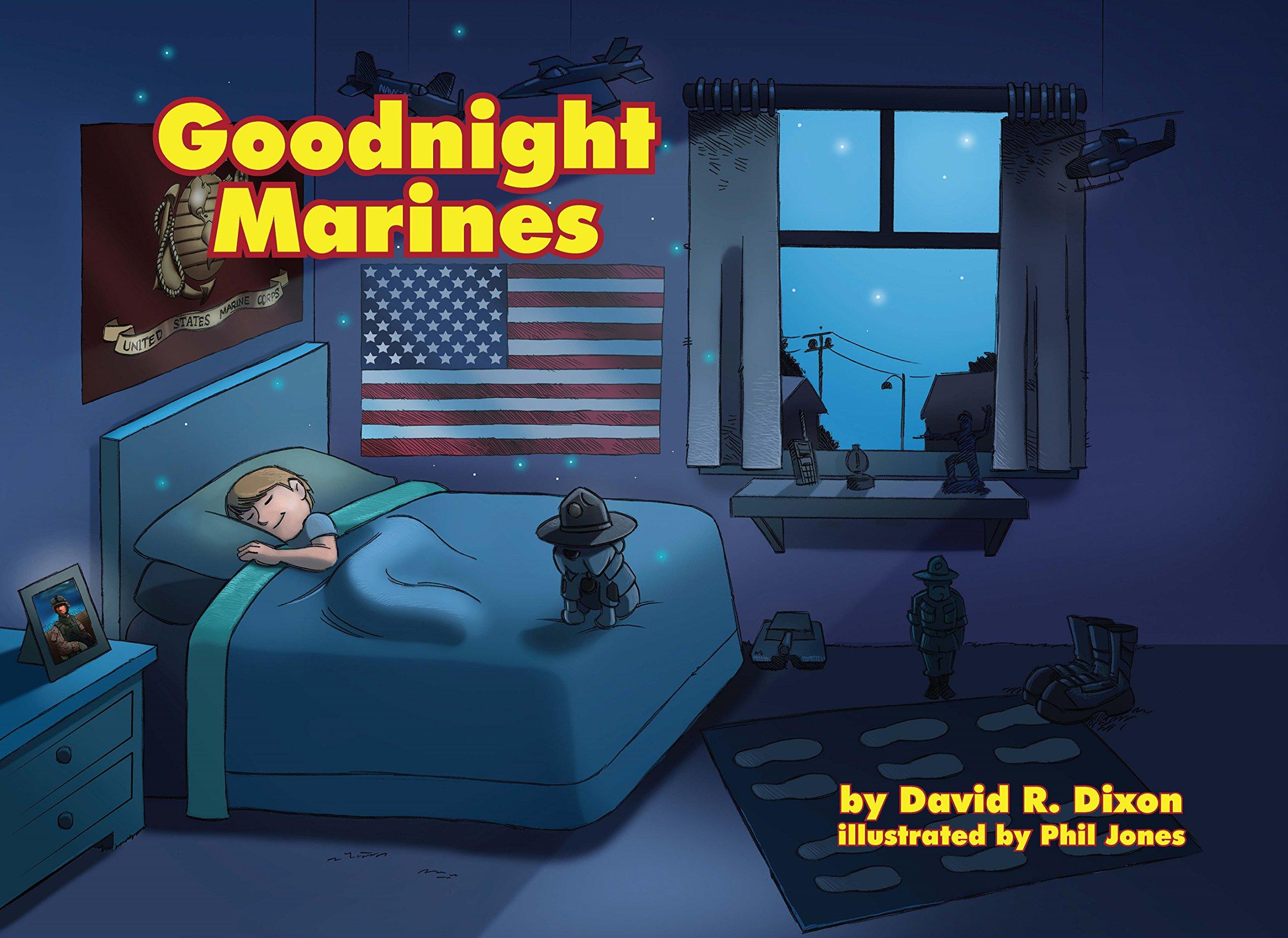 Goodnight marines david r dixon phil jones 9781941698020 amazon goodnight marines david r dixon phil jones 9781941698020 amazon books altavistaventures Images