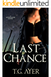Last Chance: A SkinWalker Novel #3 (DarkWorld: SkinWalker)