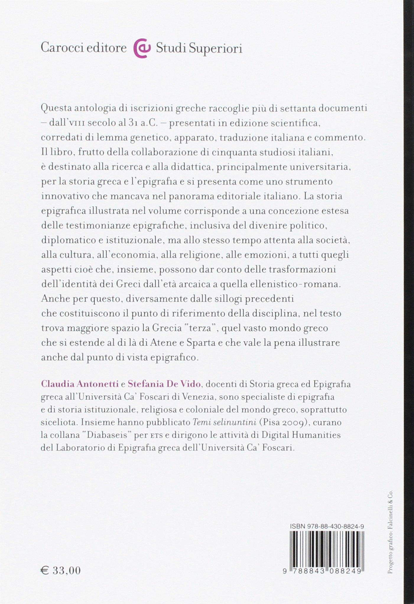 Iscrizioni greche. Unantologia (Studi superiori): Amazon.es: C. Antonetti, S. De Vido: Libros en idiomas extranjeros