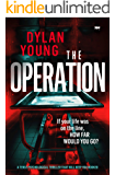 The Operation: a tense psychological thriller that will keep you hooked