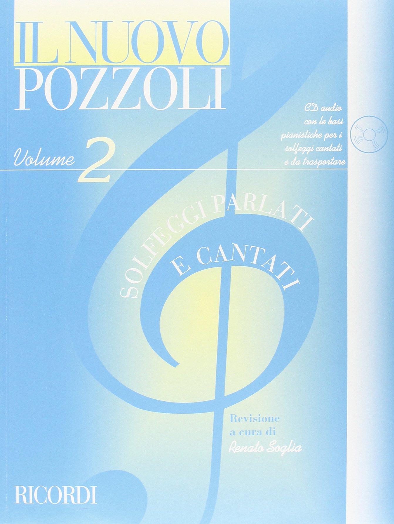 IL NUOVO POZZOLI: SOLFEGGI PARLATI E CANTATI VOL. 2 (Francese) Copertina flessibile – 4 set 2007 POZZOLI E. Ricordi 0041829522 Musique