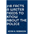 218 Facts A Writer Needs To Know About The Police