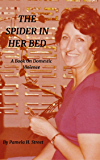 The Spider In Her Bed: A book On Domestic Violence
