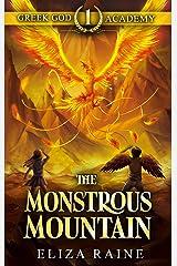 Greek God Academy: The Monstrous Mountain Kindle Edition