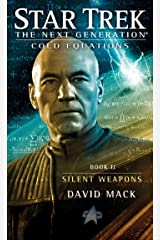 Cold Equations: Silent Weapons: Book Two (Star Trek: The Next Generation: Cold Equations 2) Kindle Edition