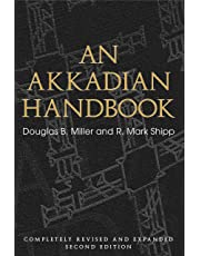 An Akkadian Handbook: Helps, Paradigms, Glossary, Logograms, and Sign List: Completely Revised and Expanded Second Edition