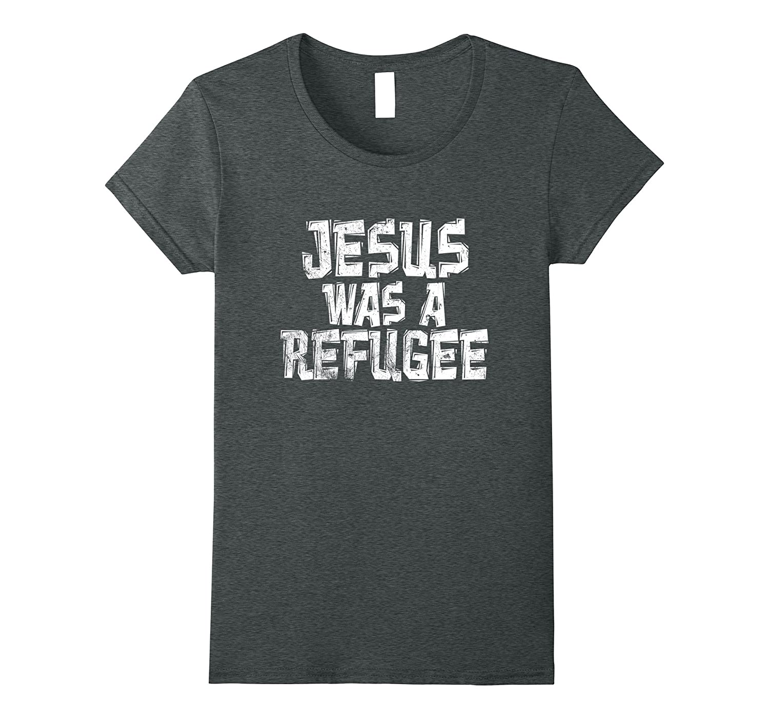 Jesus Was A Refugees Shirts