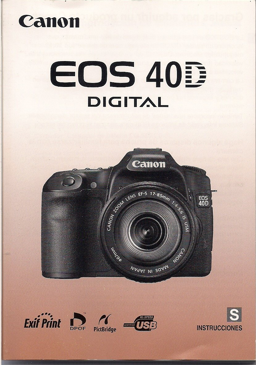 INSTRUCCIONES Canon EOS 40D Digital Camera Instruction Manual: Canon:  Amazon.com: Books
