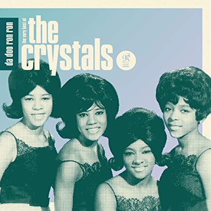 Da Doo Ron Ron: The Very Best Of The Crystals: Crystals, The ...
