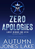 Zero Apologies: Zero and Lilly, Part 3 (Lost Kings MC Book 14)