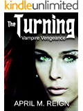 Vampire Vengeance (The Turning Series Book 3)