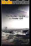 The Burden Bearer and The Feeler Gift