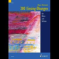 200 Einsing-Übungen: für Chöre und Solisten