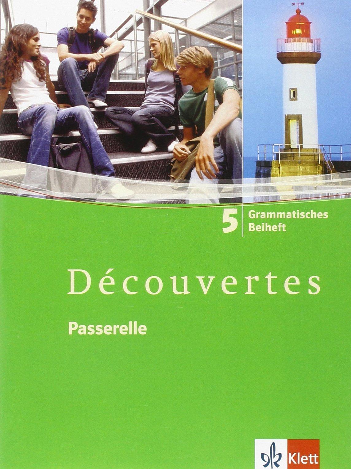 Découvertes / Passerelle. Grammatisches Beiheft - Band 5