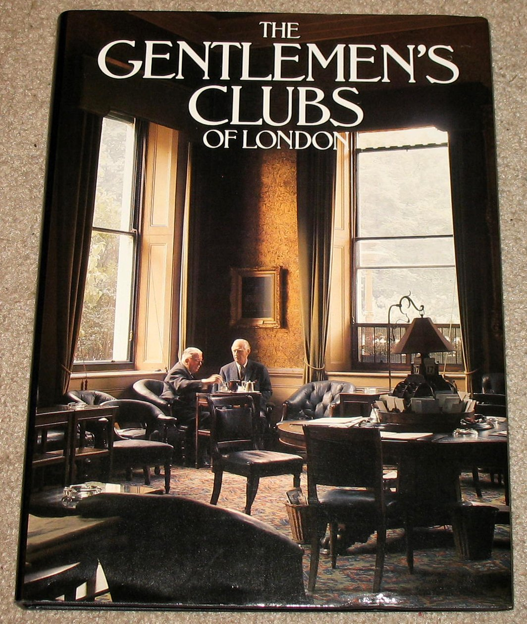 Download The Gentlemen's Clubs of London pdf epub