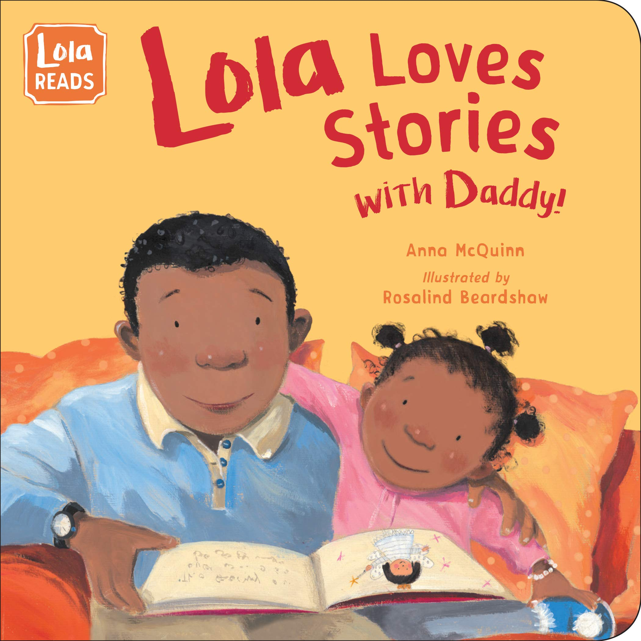 Lola Loves Stories with Daddy (Lola Reads): McQuinn, Anna ...