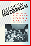 Sensational Modernism: Experimental Fiction and Photography in Thirties America (Cultural Studies of the United States)