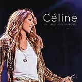 Céline... Une seule fois / Live 2013
