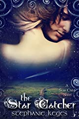 The Star Catcher (A Star Child Novel Book 3) Kindle Edition