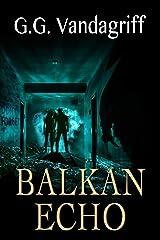 Balkan Echo: A Novel of Romantic Suspense (Super-Sleuths of WOOT TV Book 3) Kindle Edition