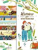 Histoires pour vivre heureux: 14 contes de sagesse