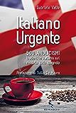 Italiano Urgente: 500 anglicismi tradotti in italiano sul modello dello spagnolo